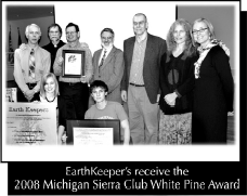 EarthKeeper's receive the 2008 Michigan Sierra Club White Pine Award